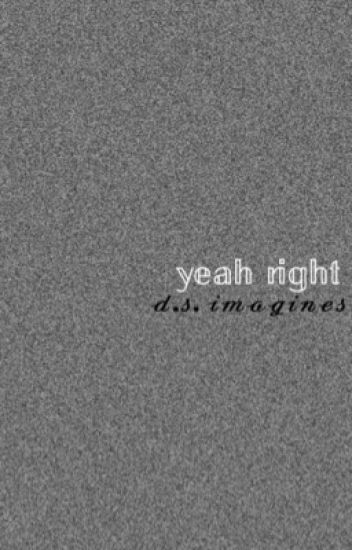 yeah right! ★ destery smith imagines ★