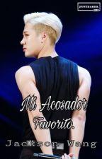 Mi Acosador Favorito [[Jackson]]  by -CrazyBhuwakul1a-