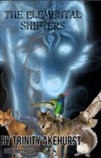 The Elemental Shifters by 08TrinnyPig08