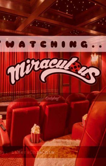 """Watching """"Miraculous ladybug""""  •-PAUSADA-•"""