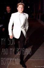 My Son and My Boy Band Boyfriend by BethVictoria