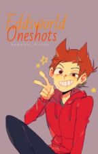 Eddsworld Oneshots by NamelessWonderer