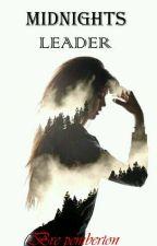 Midnight's Leader. by BrePemberton