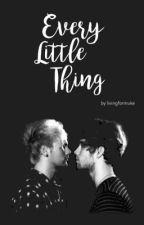 Every Little Thing ➳ muke (editando) by livingformuke