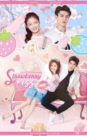[EXO Fanfiction] STRAWBERRY KISS (Sehun Chaptered-fic) by ayushafiraa_