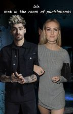 We Met In The Room Of Punishments{zayn malik} by Sweet_Creature00
