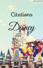 Citations Disney by ZeaLuna8