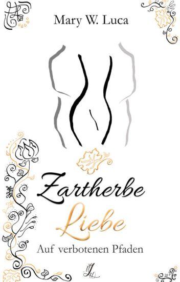 Der Liebe zartherber Schmelz #LeseLiebe18