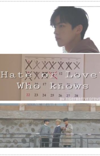 Hate or Love ? Who knows - Baekyeol & HunHan Ff