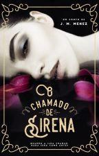 O Chamado de Sirena (Em Revisão) by JMMenez