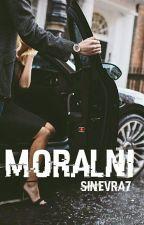 Moralni ✔ by Sinevra7