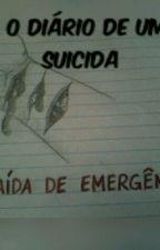 """""""O Diário de uma Suicida"""" by Vicky_Vinny"""