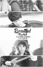 Beautiful touches | ChanBaek by Brainstalker