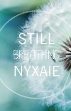 Still Breathing (boyxboy) by Nyxaie