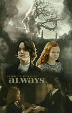 ALWAYS | Severus Snape x Lily Evans by neko-cos
