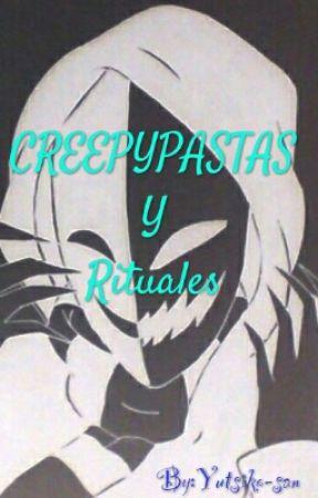 Creepyastas Y Rituales by Yutsiko-san