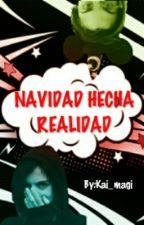 NAVIDAD HECHA REALIDAD (MELEPE) by Kai_magi