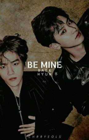 be mine baekhyun ; c.b by chrryeols