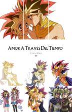 Amor A Traves Del Tiempo (Atem y tu) (Yami y tu) (Pausada Hasta Noviembre 11) by Creependerman