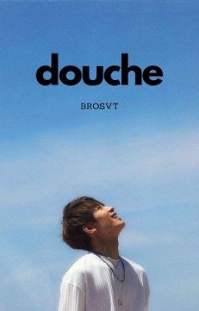 DOUCHE by brosvt