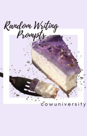 Random Story Prompts by cowuniversity