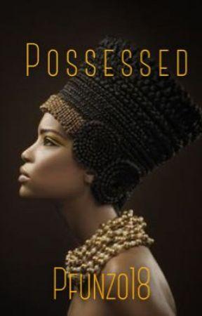 Possessed (BWWM) by Pfunzo18