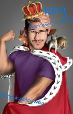 King (Markiplier x reader) by Unbreakableswag