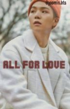All For Love  [Suga] by yoomin_bts
