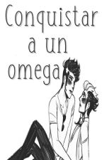Conquistar A Un Omega by xStephCatx