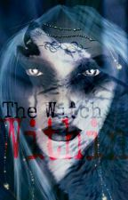 The Witch Within (Completed) by _I_Iz_Da_Bomb_
