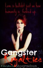 Gangster Royalties (On Going -Under Editing ♥-) by parkjimins_
