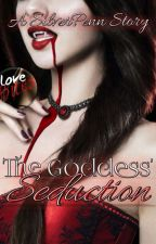 Seduction : The Goddess' Possession(STGP) by -SilverPen