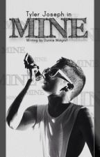 MINE [Tyler Joseph] by Dunnnie