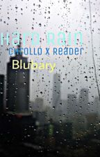 Hard Rain (Chrollo Lucilfer X Reader) by Blubary