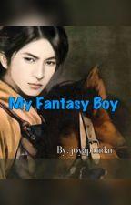 My Fantasy Boy  (Tagalog) by joyapondar