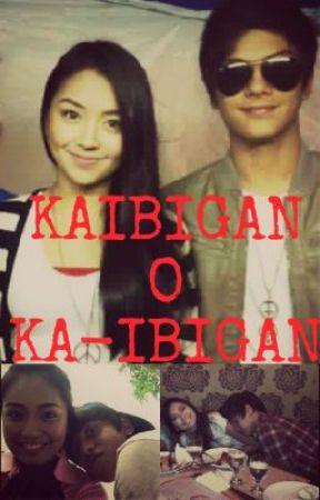 Kaibigan o Ka-ibigan (Kathniel Fanfic) by paaaanj