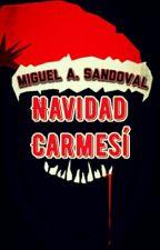 Navidad Carmesí  by VanishedWriter