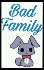 Bad Family - Fonnie  by Flaky-shan
