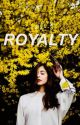 ROYALTY by _seraphic_