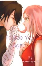 To see you again by newstart91