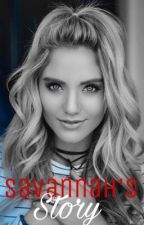 Savannah's Story by lovefaithgrace