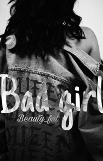 bad girl [tome 1] |terminer|