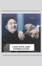 Love, Hate, And Others Cliché → KaiSoo/KaiDo by ohbany