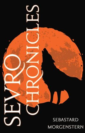 The Sevro Chronicles by SebastardMorgenstern