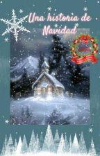 Una historia de Navidad by Natamarsol