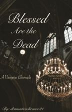 Desire and Death (A Carlisle Cullen Story) by dramaticschreave21