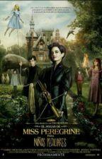 """Miss Peregrine y los niños peculiares. """"No sabía que era peculiar"""". by Agente-E"""
