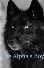 The Alpha's Boy [werewolf] {BoyxBoy} by First-One-Down