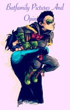 Batfamily Pictures and Opinions  by batfamily_galaxy