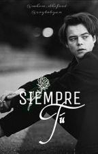 Siempre Tú by where_sthefood